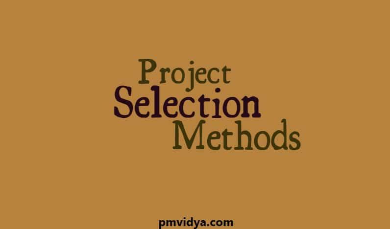 Project Selection Methods - pmvidya