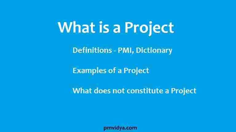 what is a project - Definition of a Project - Project Examples