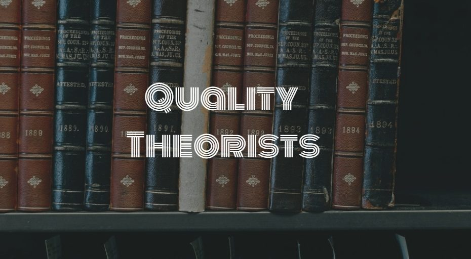 Quality Theorists