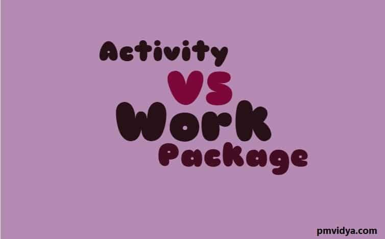 Activity vs work package