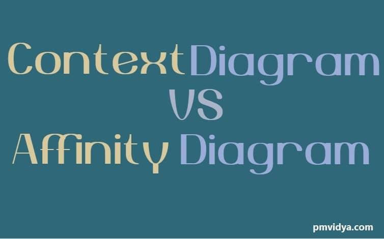 Context diagram vs affinity diagram