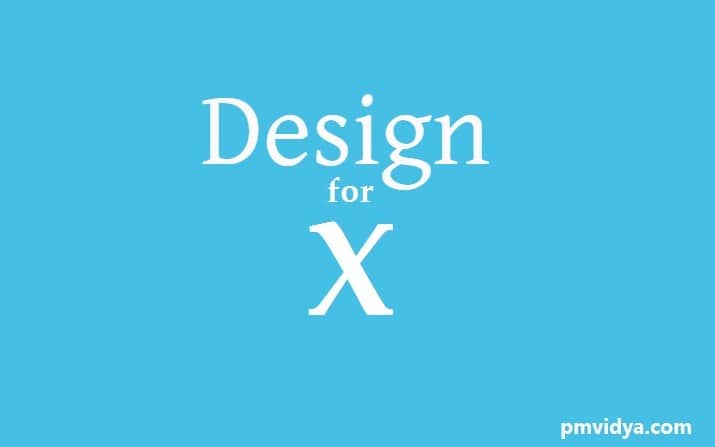 Design for X