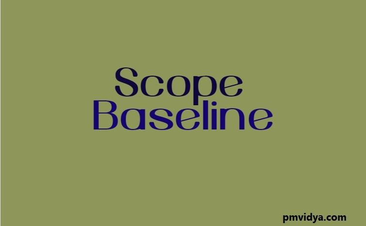 Scope Baseline