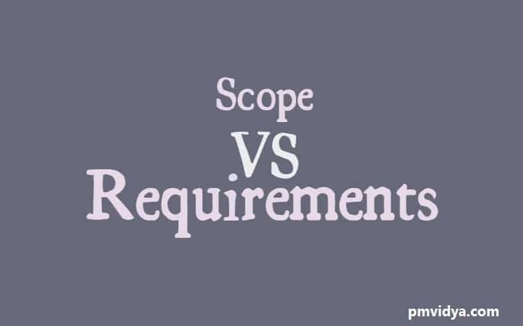Scope vs requirements