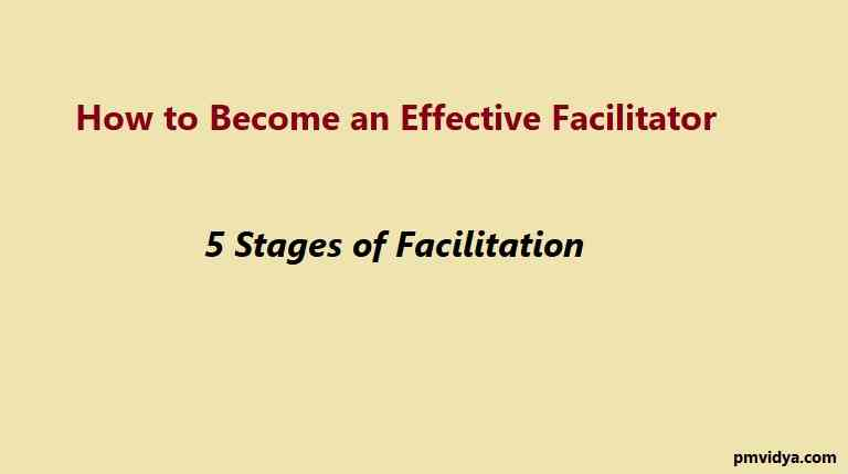 How to Become an Effective Facilitator