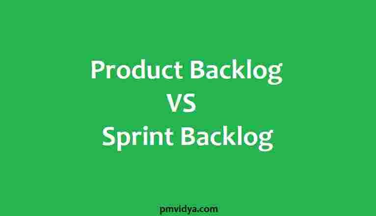 Product Backlog vs Sprint Backlog Major Differences