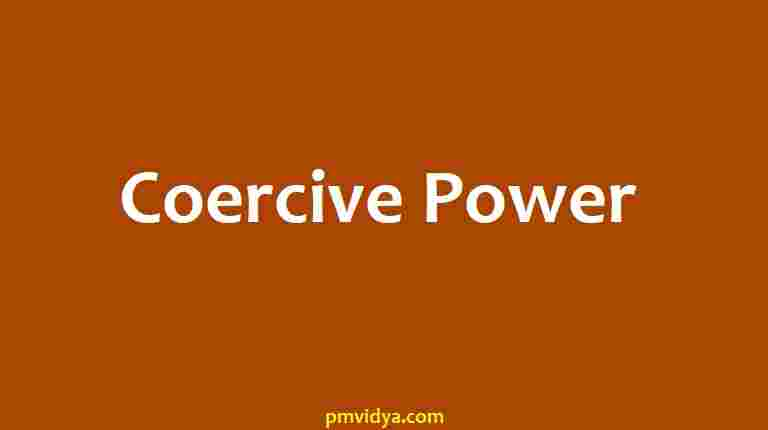 Coercive Power Definition, examples, types