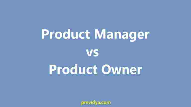 Product Manager v Product Owner Comparison differences